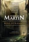 Ruas Estranhas - Diana Gabaldon, George R.R. Martin, Gardner R. Dozois, Conn Iggulden