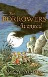 The Borrowers Avenged (Odyssey/Harcourt Young Classic) - Mary Norton, Beth Krush, Joe Krush