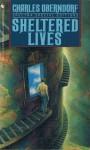 Sheltered Lives - Charles Oberndorf
