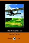 The Hosts of the Air - Joseph Alexander Altsheler, C.L. Wrenn