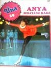 Anya Sebatang Kara (Nina, #29) - Various