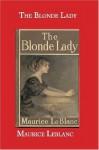 The Blonde Lady - Maurice Leblanc