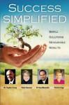 Success Simplified - Patty Kreamer, Stephen Covey, Tony Alessandra, Patricia Fripp