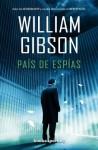 Pais de Espias - William Gibson