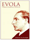 Evola: Thoughts & Perspectives, Volume One - Troy Southgate, K.R. Bolton, Keith Preston, Sean Jobst, Christopher Pankhurst, Mariella Shearer, Brett Stevens, Roger Griffin, Tomislav Sunic, Gwendolyn Toynton