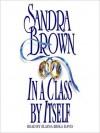 In A Class by Itself (Audio) - Sandra Brown, Elaina Erika Davis