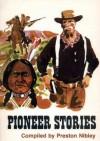 Pioneer Stories - Lucy Mack Smith, Preston Nibley