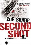 Second Shot (Charlie Fox Thriller, #6) - Zoë Sharp