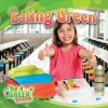 Eating Green - Molly Aloian