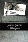 Ojos de perro azul - Gabriel García Márquez