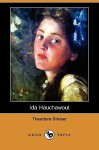 Ida Hauchawout (Dodo Press) - Theodore Dreiser