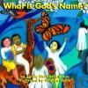 What is God's Name? - Sandy Eisenberg Sasso, Phoebe Stone