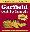 Garfield Out to Lunch: His Twelfth Book - Jim Davis