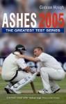 Ashes 2005 - Gideon Haigh