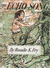 The Echo Song - Rosalie K. Fry