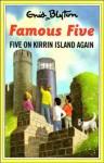 Five On Kirrin Island Again (The Famous Five Series II) - Enid Blyton