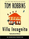 Villa Incognito (Audio) - Tom Robbins, Barrett Whitener