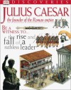 Julius Caesar (DK Discoveries) - Richard Platt, Jayne Parsons, John James, Jim Robins