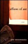 Affairs of Art - Lise Bissonnette, Sheila Fischman