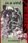 In a Word: Murder - An Anthology - Martin Edwards, Pamela Griffiths, Paula K. Randall, Jane Risdon, Elizabeth S. Craig, Sarah Ward, Margot Kinberg, Lesley Fletcher