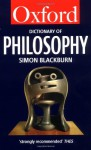 The Oxford Dictionary of Philosophy (Oxford Paperback Reference) - Simon Blackburn