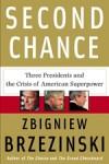 Second Chance - Zbigniew Brzezinski