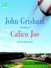Calico Joe (Audio) - John Grisham, Erik Singer