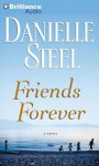 Friends Forever: A Novel (Audiocd) - Danielle Steel