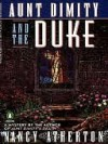 Aunt Dimity and the Duke - Nancy Atherton