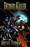 Demon Killer - Steve Tymon