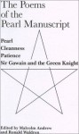 Poems of the Pearl Manuscript: Pearl, Cleanness, Patience, and Gawain and the Green Knight - Unknown, Malcolm Andrew, Ronald Waldron