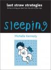 Sleeping - Michelle Kennedy