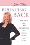 Bouncing Back - Jan King