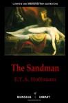 The Sandman-Der Sandmann and The Tales of Hoffmann-Les contes d'Hoffmann: English-German/English-French Parallel Text Edition - E.T.A. Hoffmann