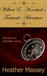 Wilbert E. Hornbeck's Fantastic Adventure - Heather Massey, Theresa Stevens