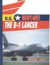 The B-1 Lancer - Amy Sterling Casil