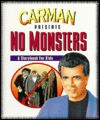 No Monsters: A Storybook for Kids - Carman Licciardello, Terry W. Whalin