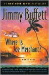 Where Is Joe Merchant? - Jimmy Buffett