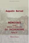 Mémoires pour servir à l'histoire du jacobinisme: Tome 2 - Unknown Author 20