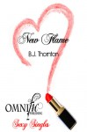 New Flame - B.J. Thornton
