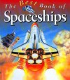 The Best Book of Spaceships - Ian Graham