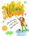 Willow (Picture Books) - Denise Brennan-Nelson, Rosemarie Brennan, Cyd Moore