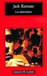 Los subterráneos - Jack Kerouac, Henry Miller