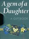 A Gem of a Daughter - Helen Exley