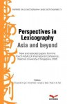 Perspectives in Lexicography: Asia in Beyond: Papers on Lexicography and Dictionaries - Various, Vincent B.Y. Ooi, Ismail S. Talib, Peter K.W. Tan, Anne Pakir