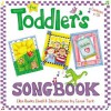 The Toddler's Songbook - Ellen Banks Elwell, Caron Turk