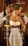 Coração de Pedra - Harlequin Históricos Ed.139 (Portuguese Edition) - Marguerite Kaye