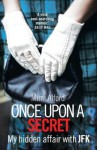 Once upon a Secret - Mimi Alford