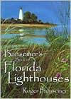 Bansemer's Book of Florida Lighthouses - Roger Bansemer