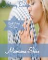 Montana Skies (Back Home To You) - Mary Eason